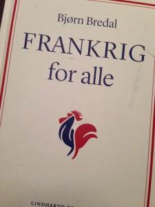 Bjørn Bredal FRANKRIG for alle